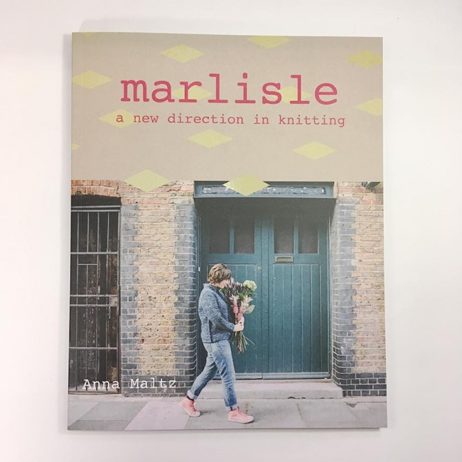 Marlisle: A New Direction in Knitting de Anna Maltz