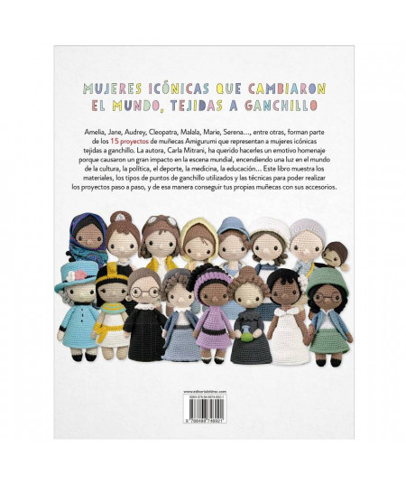Mujeres icónicas tejidas a ganchillo. 15 proyectos Amigurumi de Carla Mitrani